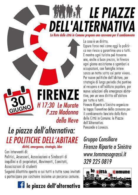 Piazza Alternativa Iniziativa Firenze su casa